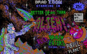Better Dead Than Alien! Title Screen