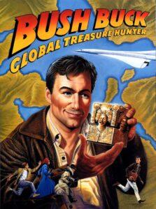 Bush Buck: Global Treasure Hunter cover